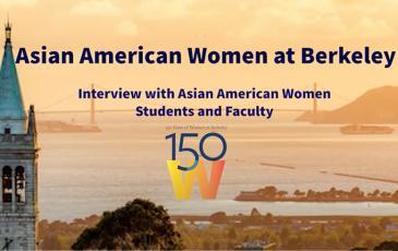 "Screenshot of opening slide of ""Asian American Women at Berkeley"" video"
